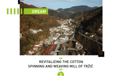 Dream: Revitalizing the cotton spinning and weaving mill of TRŽIČ